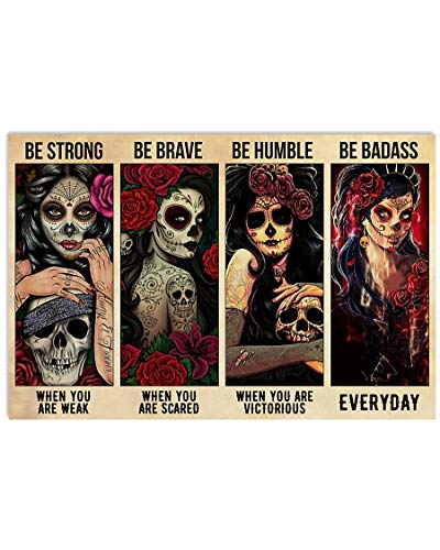 Skull Day Of Death Women Wall Art Be Strong Be Brave Be Humble Badass Poster Canvas House Decor