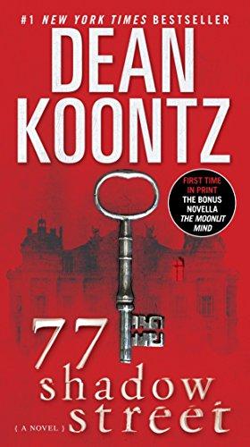 77 Shadow Street (with bonus novella The...