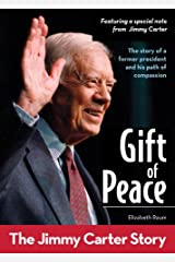 Gift of Peace: The Jimmy Carter Story (ZonderKidz Biography) Kindle Edition