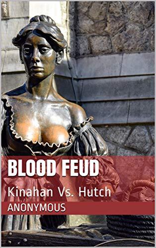 Blood Feud : Kinahan Vs Hutch (English Edition)