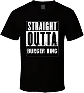 Straight Outta Burger King Movie and Fast Food Parody T Shirt
