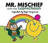 Mr. Mischief and the Leprechaun (Mr. Men and Little Miss)