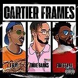 Cartier Frames [Explicit]