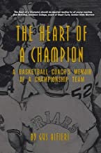 The Heart of a Champion: A Basketball Coach's Memoir of a Championship Team