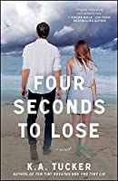 Four Seconds to Lose (The Ten Tiny Breaths Series)