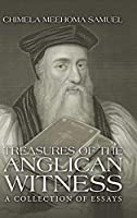 Treasures of the Anglican Witness: A Collection of Essays