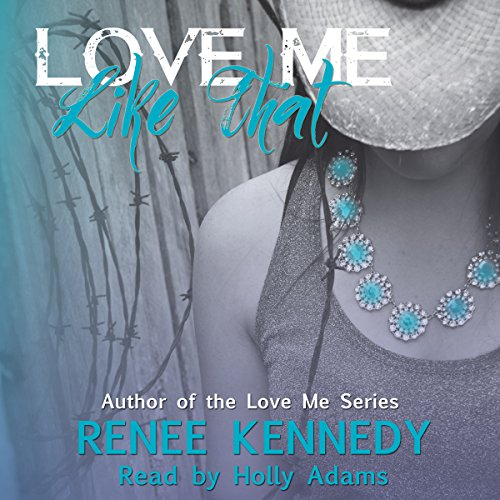Love Me Like That audiobook cover art