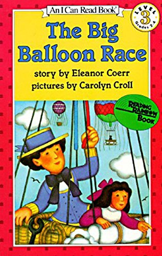 The Big Balloon Race (I Can Read Level 3)の詳細を見る