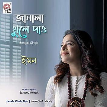 Janala Khule Dao - Single