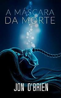 A Máscara da Morte (Portuguese Edition