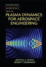 Plasma Dynamics for Aerospace Engineering (Cambridge Aerospace Series Book 43) PDF