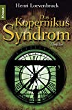 Henri Loevenbruck: Das Kopernikus Syndrom