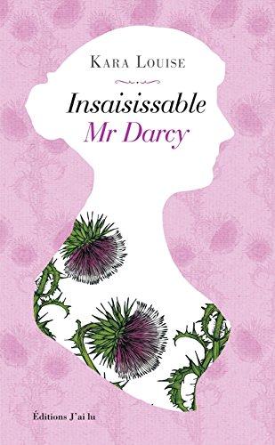 Insaisissable Mr Darcy