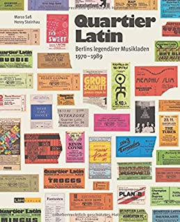 Quartier Latin: Berlins legendaerer Musikladen 1970-1989