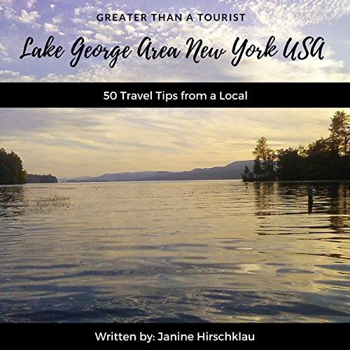 Greater Than a Tourist – Lake George Area New York USA audiobook cover art