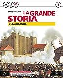 la grande storia. per la scuola media. con e-book. con espansione online. con 2 libri: carte-mappe concettuali