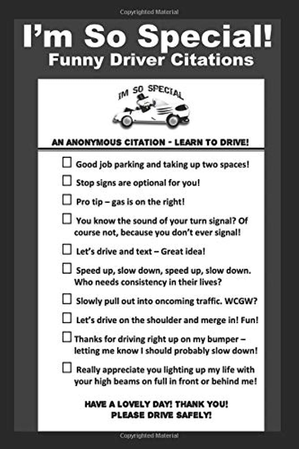 賭け境界肉I'm So Special!: An anonymous citation - learn to drive!