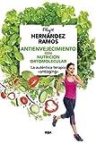 Antienvejecimiento con nutrición ortomolecular (ALIMENTACION)