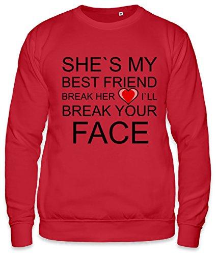She's My Best Friend Break Her Heart Slogan Unisex Sweatshirt X-Large