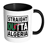 Straight Outta Algeria - Algerian Flag 11oz Funny Black & White Coffee Mug - Independence Day Family Heritage - Women Men Friends Gift - Both Sides Printed (Distressed)