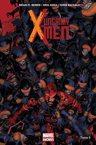 Uncanny X-Men T05