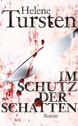 Buchseite und Rezensionen zu 'Im Schutz der Schatten: Roman (Die Irene-Huss-Krimis 10)' von Helene Tursten