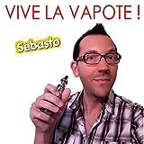 Vive la vapote (Single 2017)