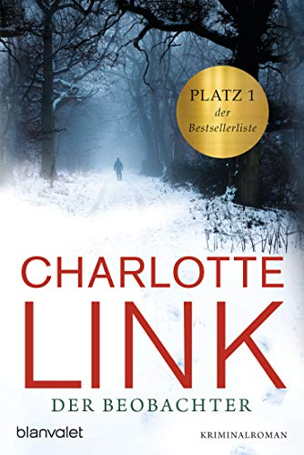 Der Beobachter [Lingua tedesca]: Kriminalroman: 36726