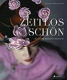 Zeitlos schön: 100 Jahre Modefotografie (Gebundene Ausgabe)