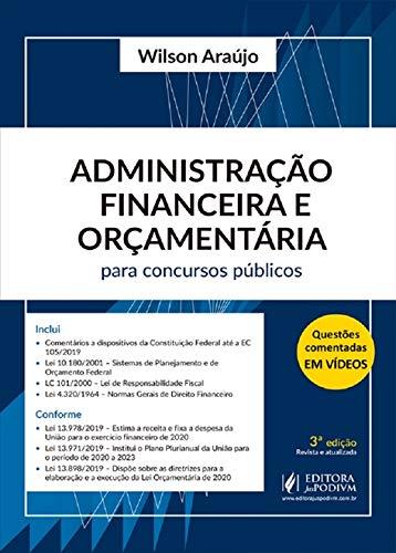 Administração Financeira e Orçamentária Para Concursos Públicos - 3ª Edição (2020)
