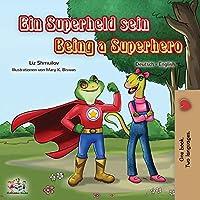 Being a Superhero (German English Bilingual Book for Kids) (German English Bilingual Collection)