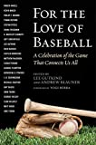 Image of For the Love of Baseball: A Celebration of the Game That Connects Us All