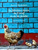 Le fabuleux destin de l'oeuf et la poule