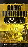 Ruled Britannia by Harry Turtledove(2003-09-02)