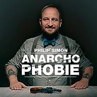 Anarchophobie Hörbuch