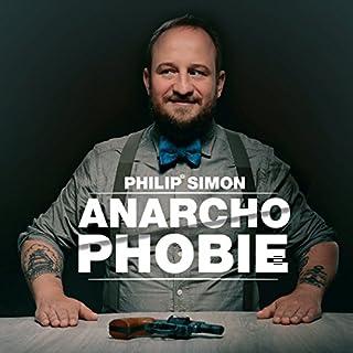 Anarchophobie                   Autor:                                                                                                                                 Philip Simon                               Sprecher:                                                                                                                                 Philip Simon                      Spieldauer: 1 Std. und 18 Min.     18 Bewertungen     Gesamt 4,8