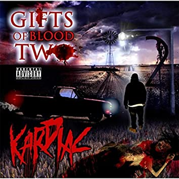 Gifts of Blood Two