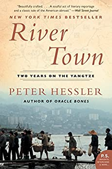 River Town: Two Years on the Yangtze (P.S.) (English Edition) par [Peter Hessler]