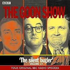 The Goon Show - Volume 17: The Silent Bugler