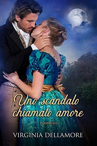 Uno scandalo chiamato amore