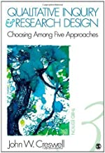 Qualitative Inquiry and Research Design: Choosing Among Five Approaches 3rd (third) Edition by Creswell, John W. [2012]