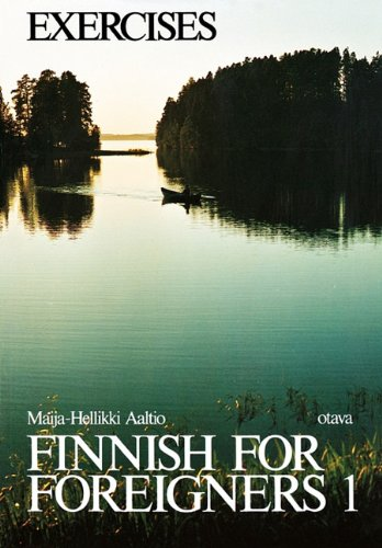 Compare Textbook Prices for Finnish for Foreigners 1 Exercises  ISBN 9780884325437 by Aaltio, Maija-Hellikki