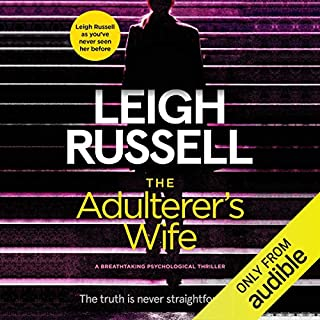 The Adulterer's Wife                   De :                                                                                                                                 Leigh Russell                               Lu par :                                                                                                                                 Phillipa Leigh                      Durée : 8 h et 15 min     Pas de notations     Global 0,0