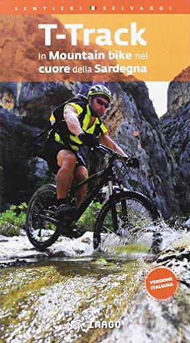 T-Track. In mountain bike nel cuore della Sardegna