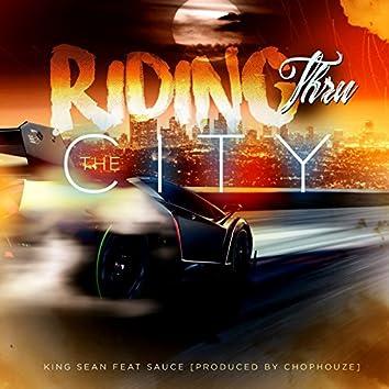 Riding Thru the City (feat. Sauce)
