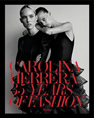 Carolina Herrera: 35 Years of Fashion