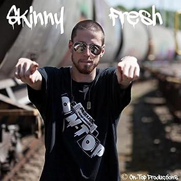 Skinny Fresh