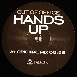 Out Of Office / Hands Up