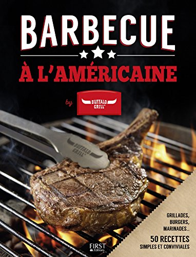 Barbecue à l'américaine by Buffalo Grill (French Edition)