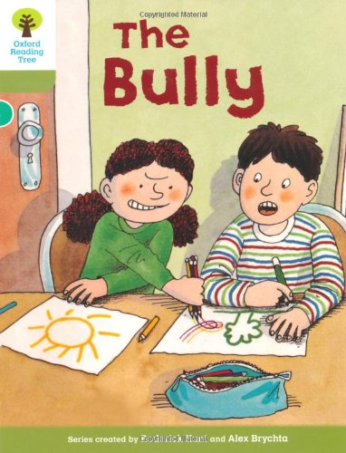 Oxford Reading Tree: Level 7: More Stories A: The Bullyの詳細を見る